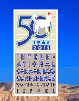 Internation Canaan Dog Conference 20-24.03.2015 Israel